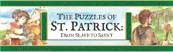 The Puzzles of Saint Patrick